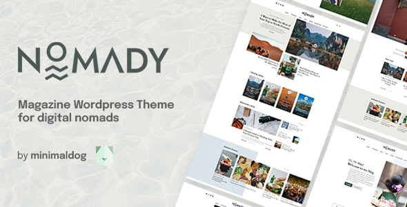 Nomady - Magazine Theme for Digital Nomads - Personal Blog / Magazine