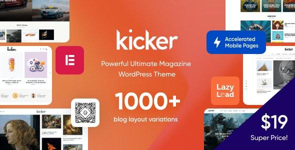 Kicker - Multipurpose Blog Magazine WordPress Theme - Blog / Magazine WordPress
