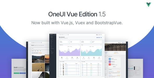OneUI Vue Edition - Vuejs Admin Dashboard Template