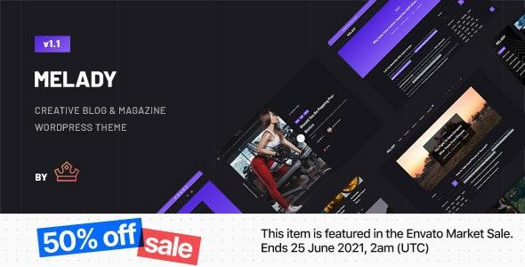 Melady – Creative Blog & Magazine WordPress Theme - Blog / Magazine WordPress