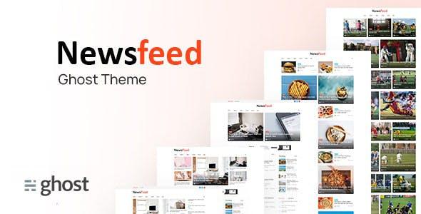 Newsfeed - Multipurpose Ghost Magazine, Blog Theme