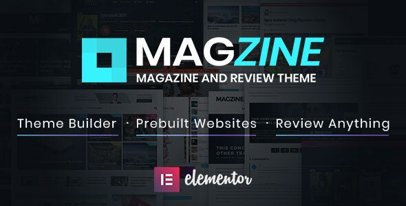 Magzine - Elementor Review and Magazine Theme - Blog / Magazine WordPress