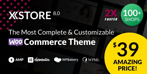 XStore v8.0 – Responsive Multi-Purpose WooCommerce WordPress Theme