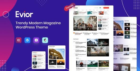 Evior - Modern Magazine WordPress Theme - News / Editorial Blog / Magazine