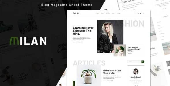 Milan - Blog and Magazine Ghost Theme - Ghost Themes Blogging