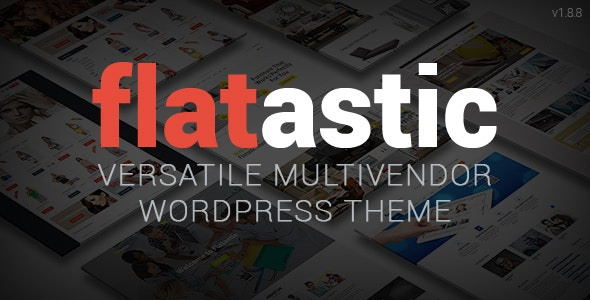 Flatastic - Versatile MultiVendor WordPress Theme - WooCommerce eCommerce
