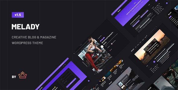Melady v2.0 – Creative Blog & Magazine WordPress Theme
