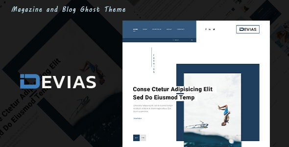 Devias - Blog and Magazine Ghost Theme - Ghost Themes Blogging