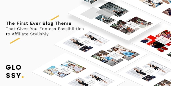 Glossy - Fashion Blog Theme for Stylish Affiliation - Personal Blog / Magazine