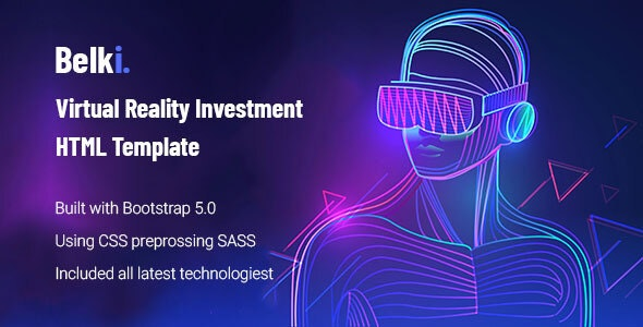 Belki - Virtual Reality Investment HTML Template - Technology Site Templates