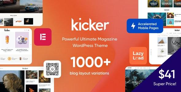 Kicker - Multipurpose Blog Magazine WordPress Theme + Gutenberg - Blog / Magazine WordPress