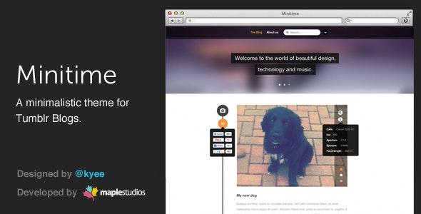 Minitime - A minimalist theme for Tumblr blogs - Blog Tumblr