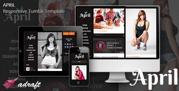 April - Responsive Tumblr Theme - Miscellaneous Tumblr