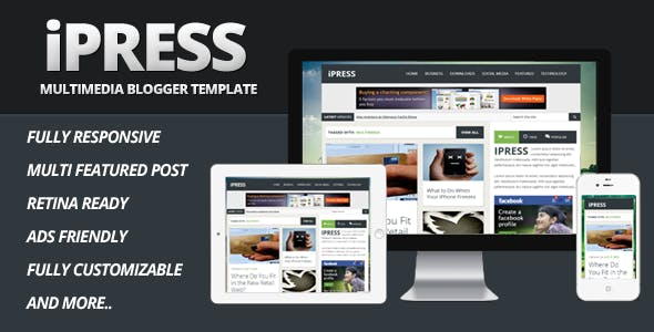 iPress - Multimedia Blogger Template