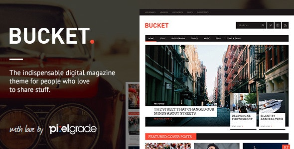 BUCKET - A Digital Magazine Style WordPress Theme - News / Editorial Blog / Magazine