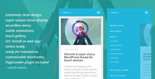 Vibrant: A Super Sharp WordPress Mobile Theme - Mobile WordPress