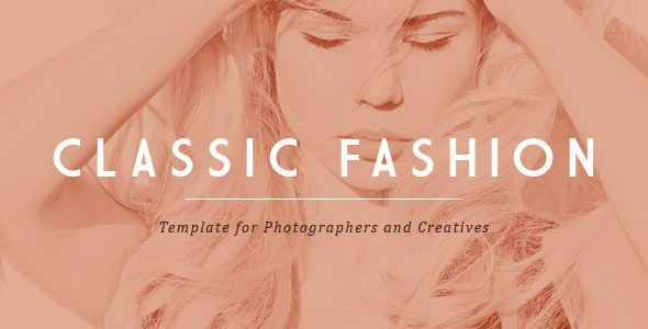 Classic Fashion Template for Photographers - Photography Creative